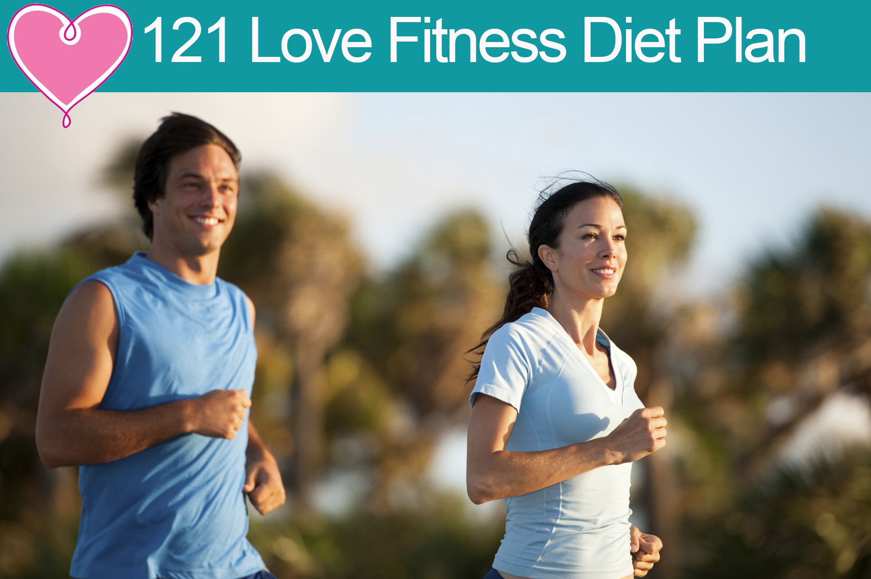 121 Love Fitness Diet Plan